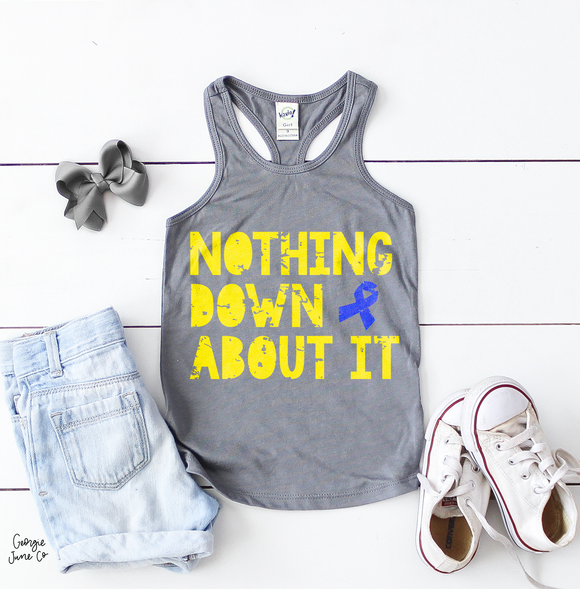 Nothing Down About It | Kids Racerback Tank