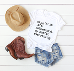 Wingin' It Motherhood | Tee & Tanks