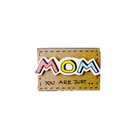 "Hộp diêm Gia đình ""Mom you are just Wow"" - OT030"
