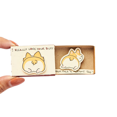 "Hộp diêm Tình yêu Corgi ""I really like your butt"" - LV131"