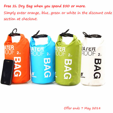 Free 2L Dry Bag when you spend $50 or more.