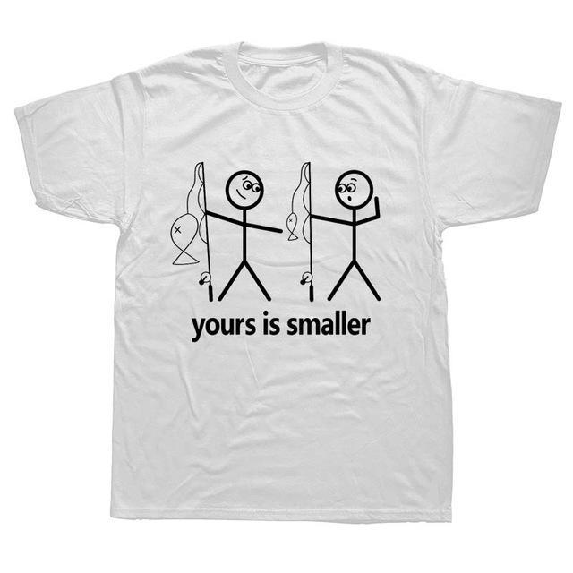 Funny fishing t-shirt saying yours is smaller. White t-shirt with two black stick men holding fishing rods. One is pointing down at the other saying yours is smaller in terms of the fish or other parts of the body.