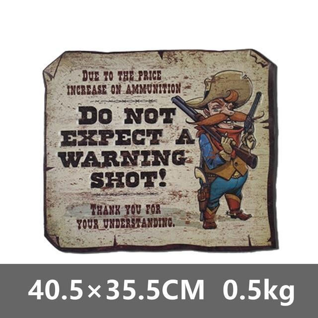 Do not expect a warning short rustic tin metal sign.