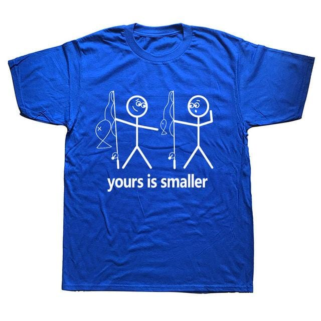 Funny fishing t-shirt saying yours is smaller. Blue t-shirt with two white stick men holding fishing rods. One is pointing down at the other saying yours is smaller in terms of the fish or other parts of the body.