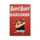 Bum Bum Bakchodi washable poster with frames