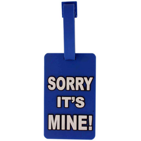 Sorry it's mine Luggage tag