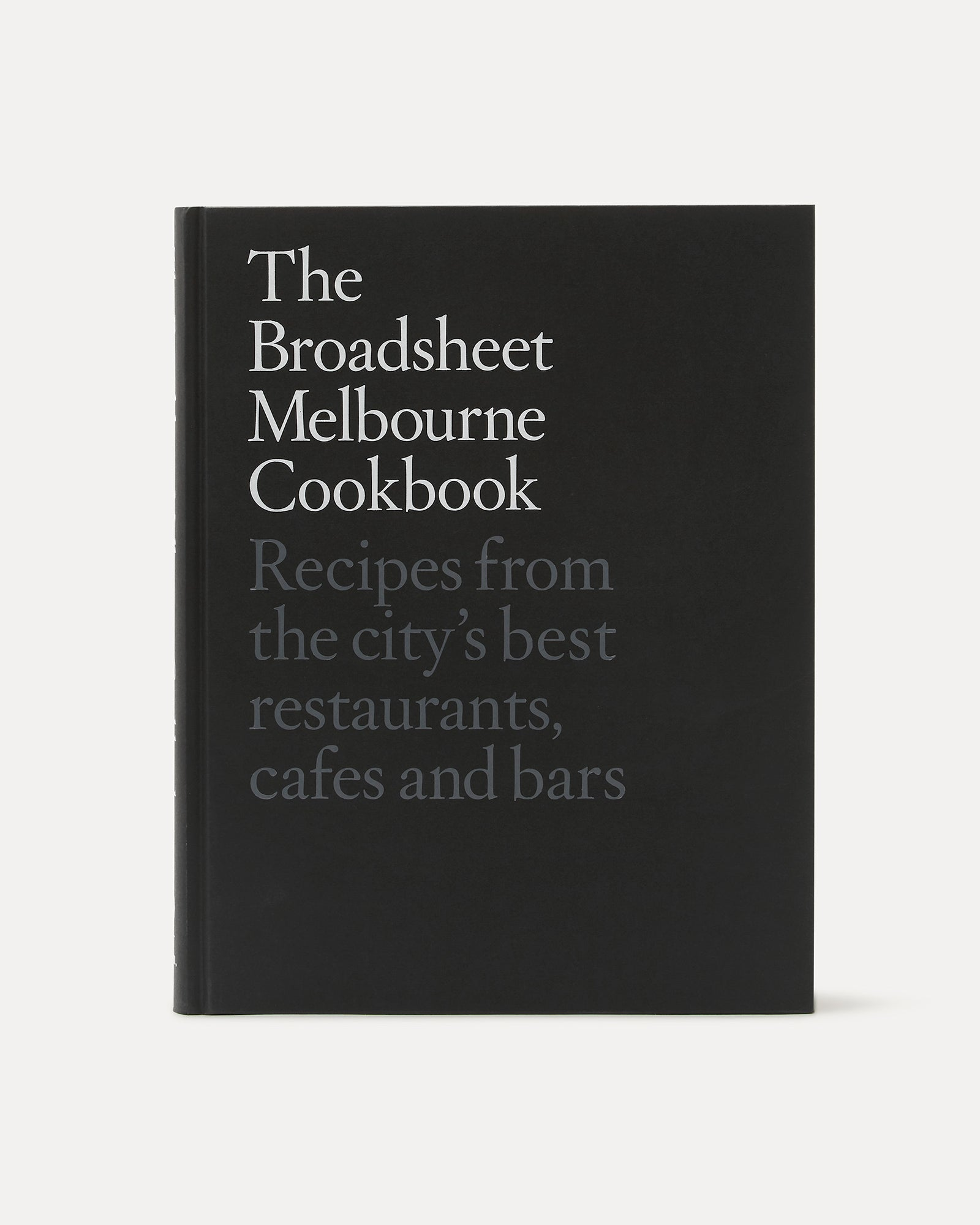 Alliance The Broadsheet Melbourne Cookbook