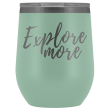 """Explore More"" Wine Tumbler"