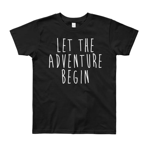 Let The Adventure Begin Youth T-Shirt