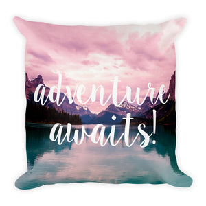 """Adventure Awaits!"" Pillow"