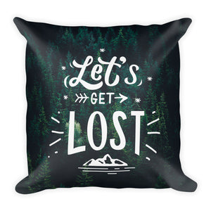 """Let's Get Lost"" Pillow"