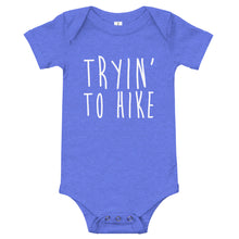 Tryin' To Hike Onesie