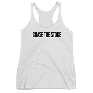 """Chase The Stoke"" Women's Racerback Tank"