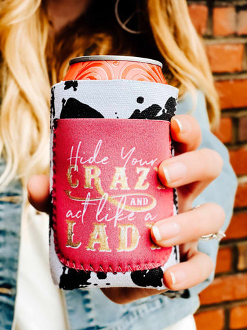Hide Your Crazy Koozie