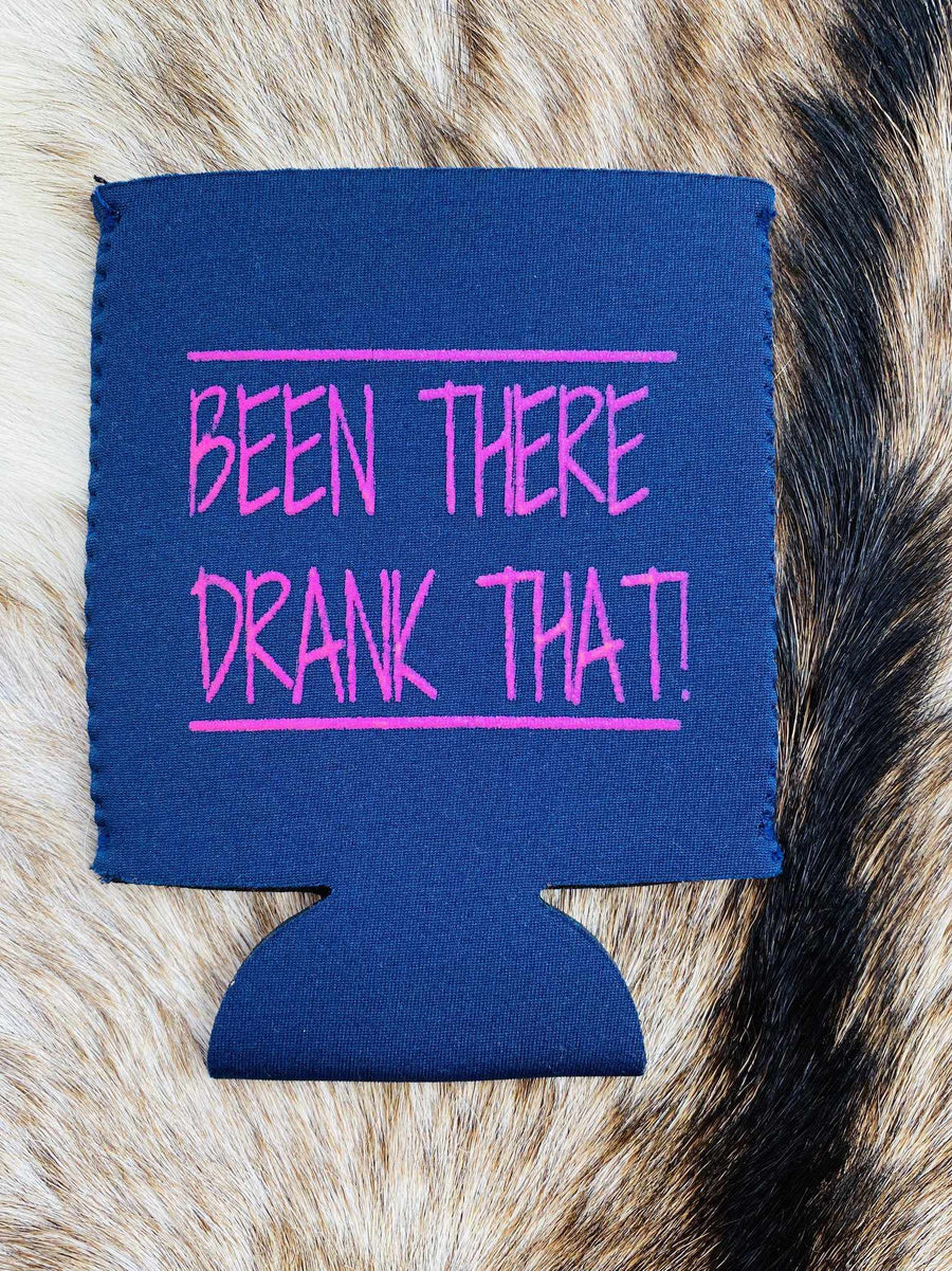 Been There Drank That Koozie - Blue-Southern Fried Chics