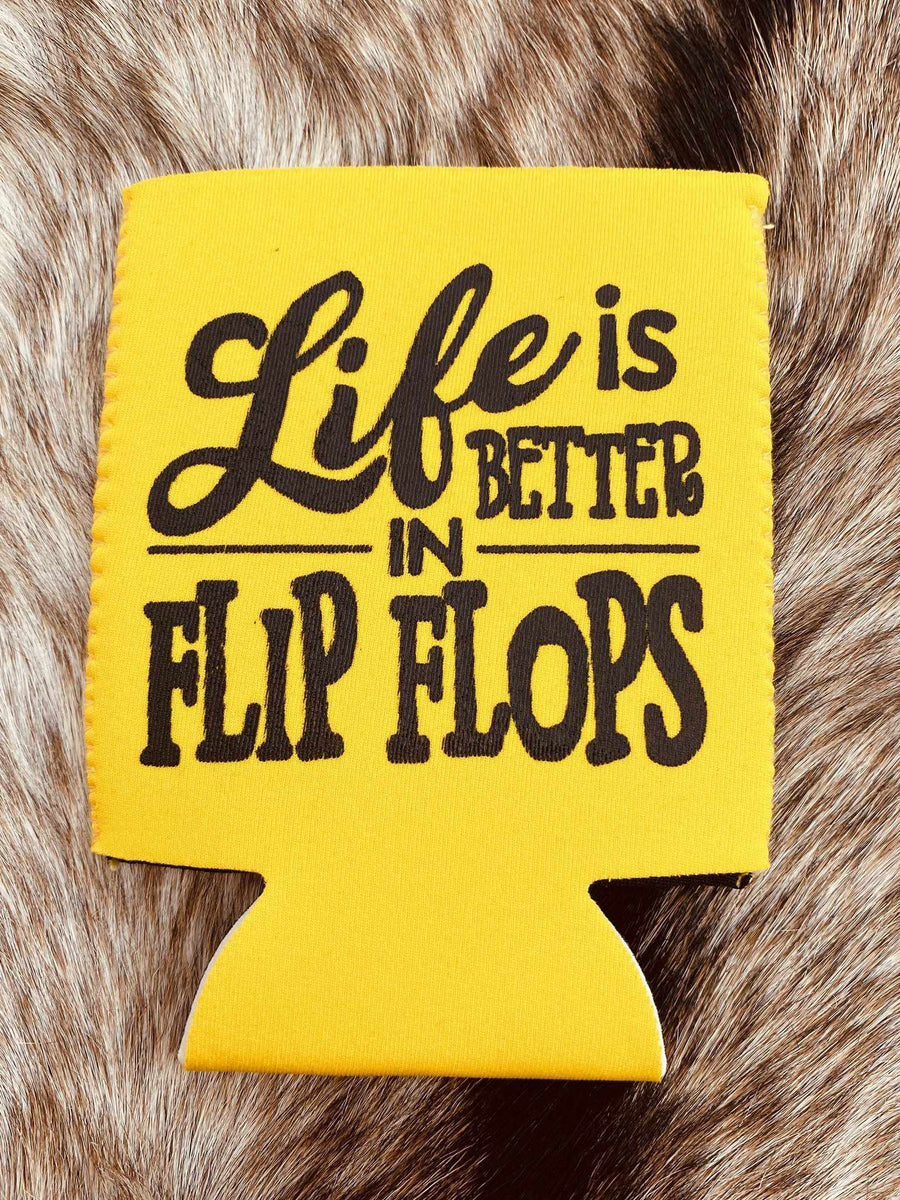 Life Is Better In Flip Flops Koozie - Yellow