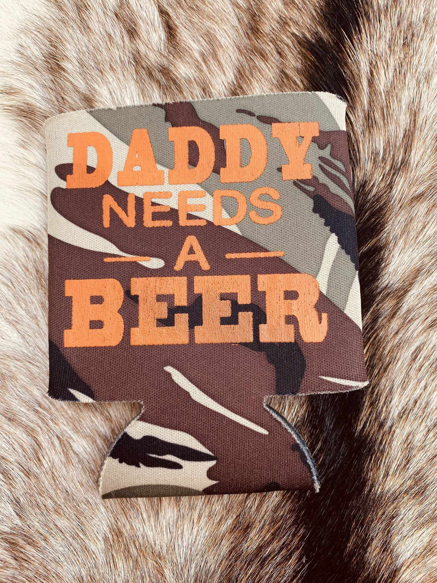 Daddy Needs A Beer Koozie - Camo-Southern Fried Chics
