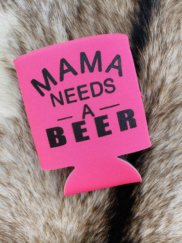 Mama Needs A Beer Koozie - Pink-Southern Fried Chics