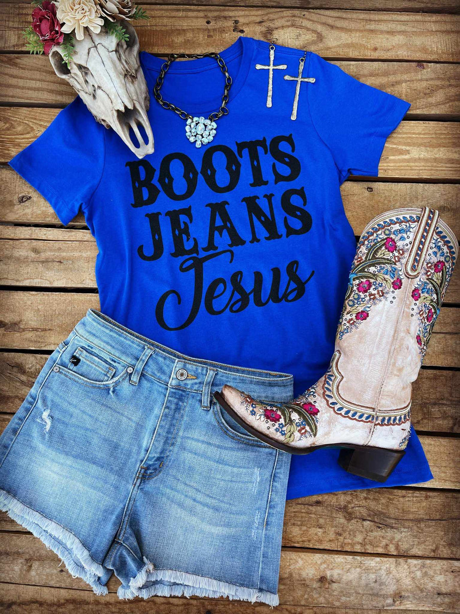 Boots Jeans Jesus Tee - Royal-T-Shirts-Southern Fried Chics