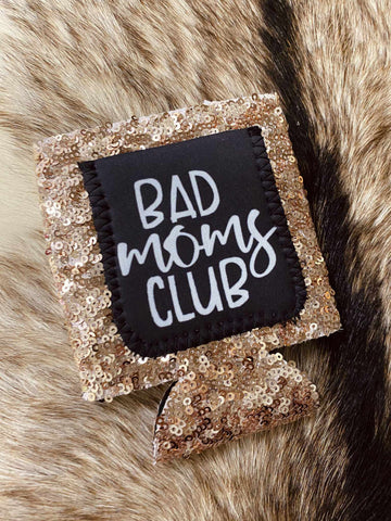 Bad Moms Club Sequin Koozie-Southern Fried Chics