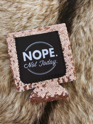 Nope Not Today Koozie-Southern Fried Chics
