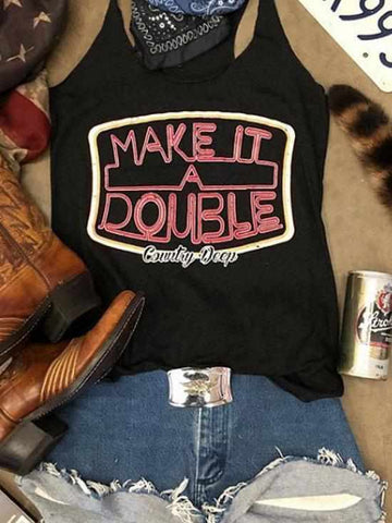 Make it a Double Tank by Country Deep