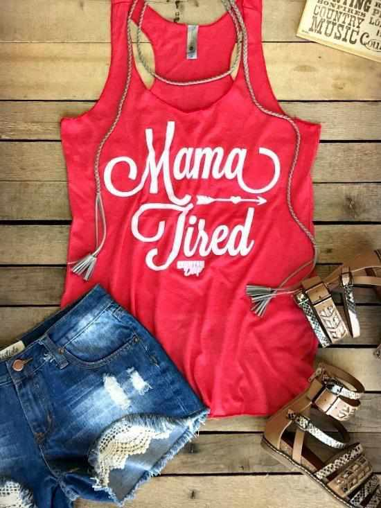 Mama Tired Tank Top by Country Deep - Red