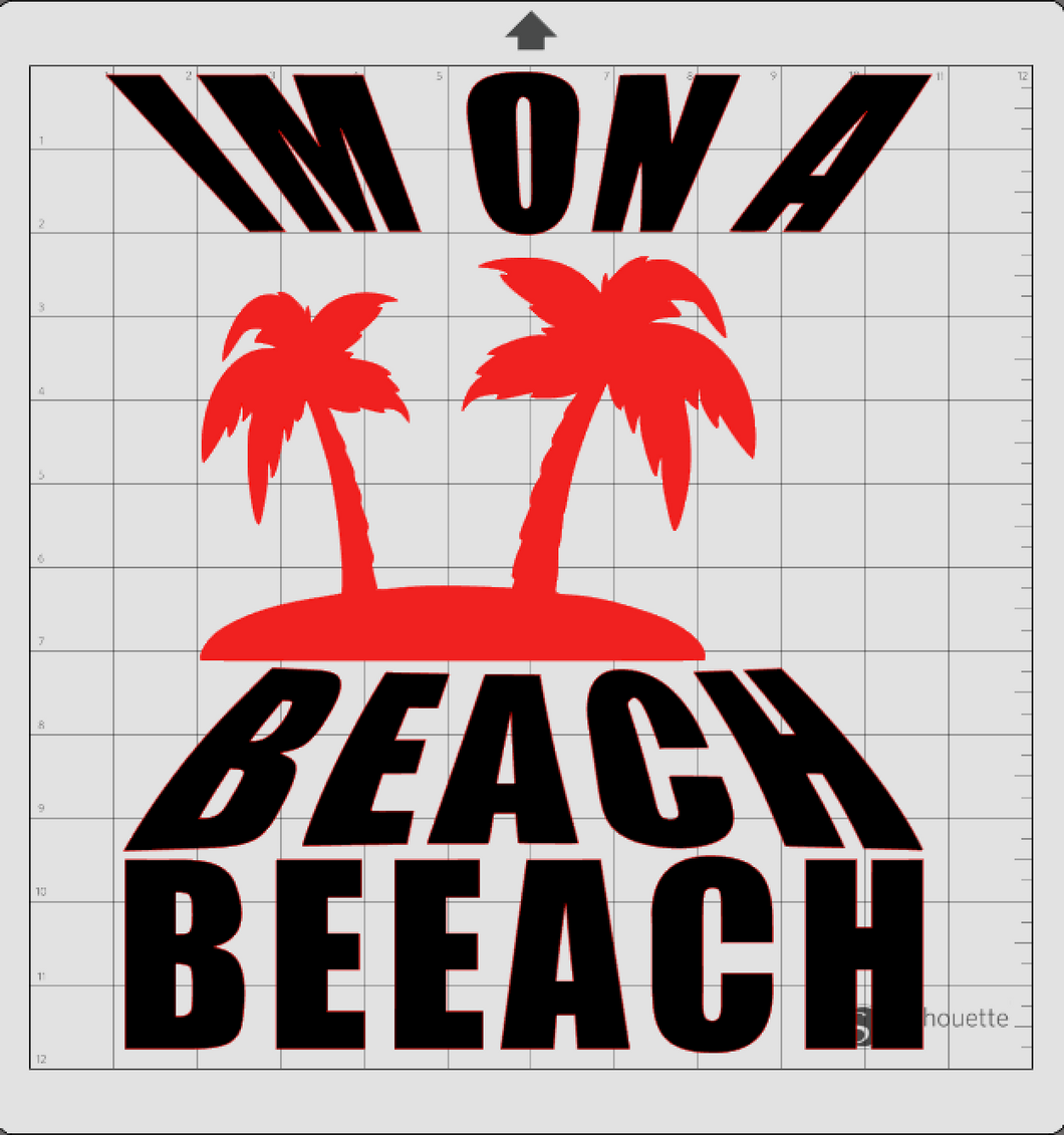 Silhouette Cameo Im on the beach Design