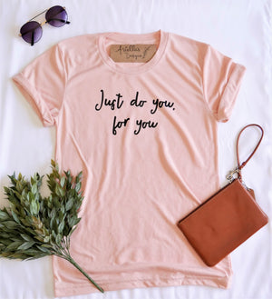 Crew Tee | Just Do You For You | The Leah - Ariella's Designs