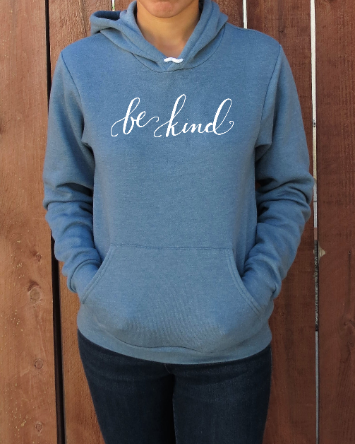 Hoodie | Be Kind | The Shanyn - Ariella's Designs