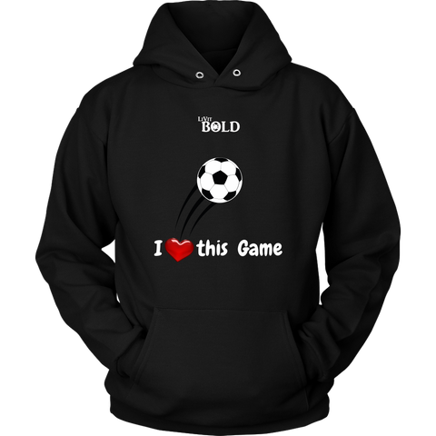 LiVit BOLD Hoodies for Men & Women - I Heart this Game - Soccer - LiVit BOLD