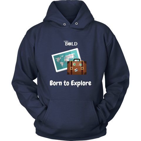 LiVit BOLD Hoodies for Men & Women - Born to Explore - LiVit BOLD