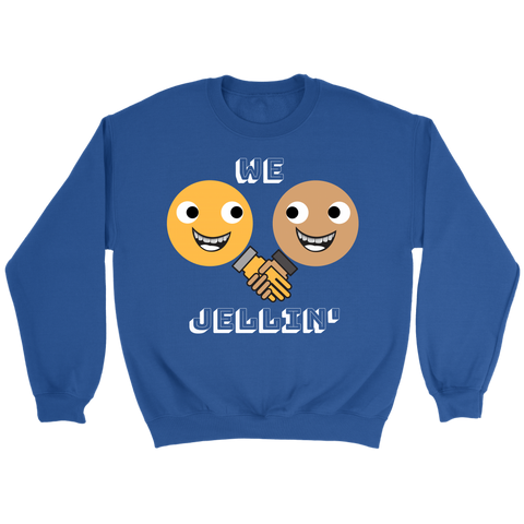 We Jellin' Unisex Crewneck Sweatshirt - LiVit BOLD - 7 Colors