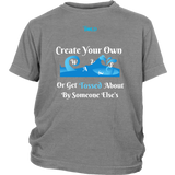 Create Your Own Waves Or Get Tossed About By Someone Else's - Youth T-Shirt - 4 Colors - LiVit BOLD