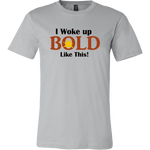 LiVit BOLD Canvas Men's Shirt - I Woke Up BOLD Like This - LiVit BOLD