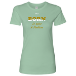 Born To Solve A Problem - Women's Top - 5 Colors - LiVit BOLD