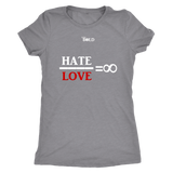 Hate Divided by Love = Infinity - Women's Top - LiVit BOLD - 9 Colors - LiVit BOLD