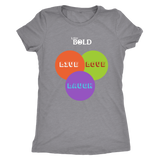 Live, Love & Laugh Women's T-Shirt - LiVit BOLD - LiVit BOLD