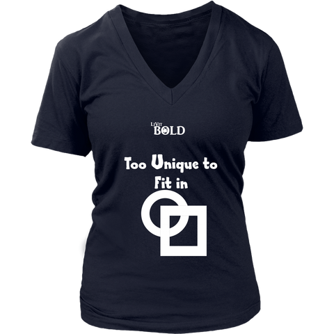 Too Unique To Fit In Women's V-Neck T-Shirt - LiVit BOLD - 7 Colors