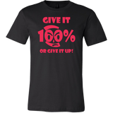 Give It 100% Or Give It Up - Men's T-Shirt  - LiVit BOLD - 7 Colors - LiVit BOLD