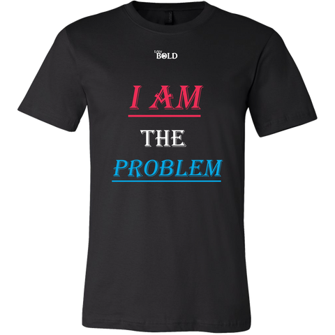 Couple's I Am The Problem Male's Top - LiVit BOLD - LiVit BOLD