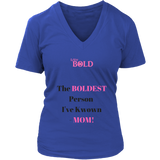"LiVit BOLD District Women's V-Neck Shirt - ""The BOLDEST Person I've Known - MOM!"" - LiVit BOLD"