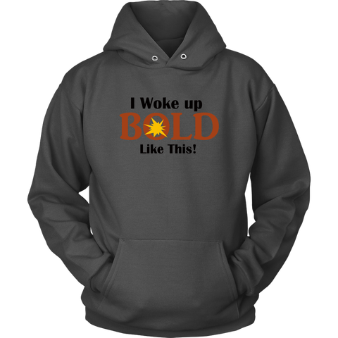 LiVit BOLD Men's Hoodies - I Woke Up BOLD Like This - LiVit BOLD
