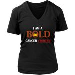 I Am A BOLD Cancer Fighter - Ladies' V-Neck Top - LiVit BOLD - LiVit BOLD
