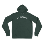 Max Your Great Unisex hoodie - 4 Colors