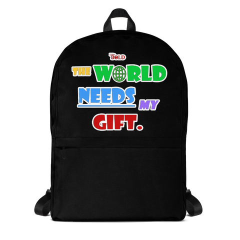 The World Needs My Gift Backpack - Black