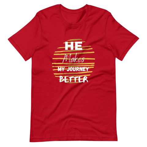 He Makes My Journey Better - Short-Sleeve Women's T-Shirt (5 Colors)