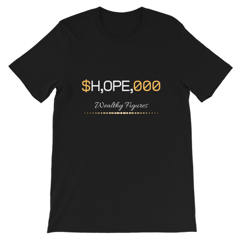 Wealthy Figures (Hope) Short-Sleeve Unisex T-Shirt - 4 Colors - LiVit BOLD