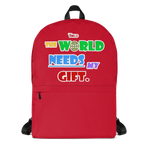 THE WORLD NEEDS MY GIFT BACKPACK - RED - LiVit BOLD