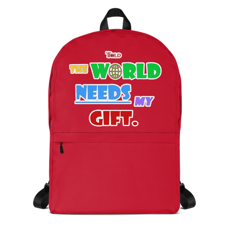THE WORLD NEEDS MY GIFT BACKPACK - RED